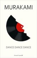 Dance, Dance, Dance di Haruki Murakami